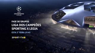Liga dos Campeões - Sporting x Legia | SPORT TV
