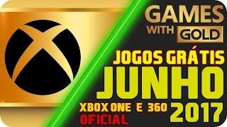 Jogos Grátis Xbox LIVE Gold JUNHO 2017 [OFICIAL] BOA MICROSOFT !