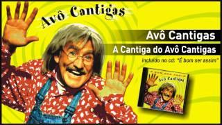 Avô Cantigas A canção do Avô cantigas (Versão 2002)