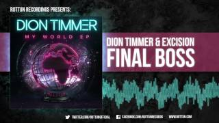 Dion Timmer & Excision - Final Boss [Rottun Official Full Stream]