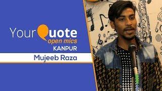 'Ek Tarfa Mohabbat' & More by Mujeeb Raza | Urdu Ghazal | YQ - Kanpur (Open Mic 5)