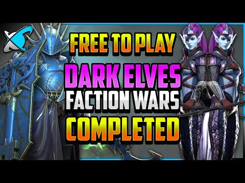 """""""F2P"""" DARK ELVES Faction Wars COMPLETED (9/13) 