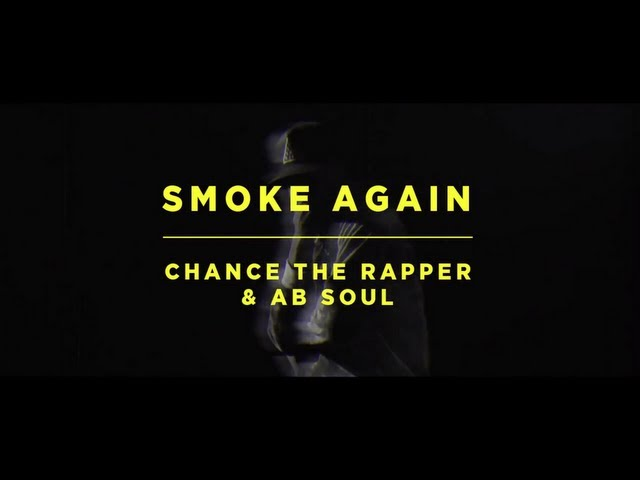 Video oficial de Smoke Again de Chance The Rapper Ft. Ab-Soul