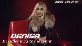 Denisa - In suflet inca te mai simt  (original track) 2017