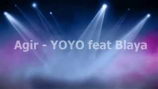 Agir | YOYO feat Blaya | letra