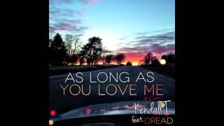 Justin Bieber - As Long As You Love Me - Reggae ( Kendall T. Cover) feat. Dread