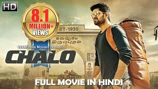 Chalo 2019 NEW RELEASED Full Hindi Dubbed Movie | Naga Shourya | South Movie 2019