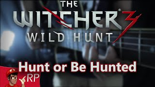 Hunt or Be Hunted (The Witcher 3) || Metal Cover by Ro Panuganti
