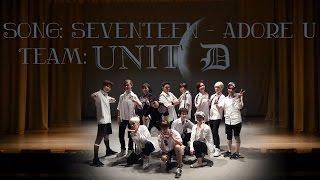 UNIT D - SEVENTEEN (세븐틴) - Adore U (아낀다) cover