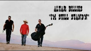 "Altar Billies - ""I'm Still Stand'n"" (ROCKABILLY)"