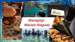 Passeio Maragogi e depois Maceió - Alagoas / colocando Fogo na Cozinha