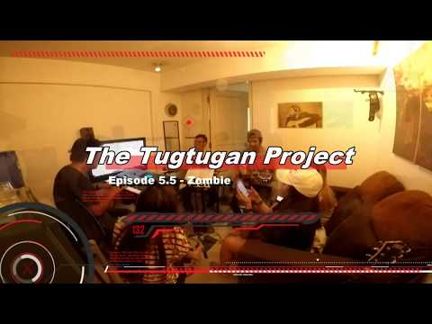 The Tugtugan Project Episode 5.5 – Zombie