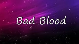 Bad Blood - Taylor Swift  ( Lyrics ) width=
