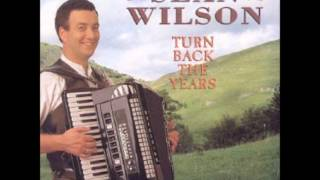 Sean Wilson - Let's Turn Back The Years
