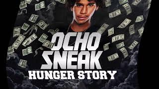 Ocho Sneak- Smooth feat. MoneyBagg Yo [HUNGER STORY EP]