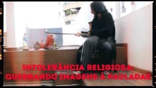 Imagens religiosas ATACADAS à PAULADAS por Mario Schwartzmann (parceiro do Bluezao)