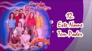 Banda Bom Pastor (CD Vem Comigo) 12. Este Nome Tem Poder ヅ