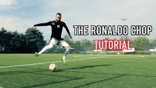TUTORIAL # 4 - The Ronaldo Chop