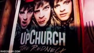 "Upchurch ""Dirty Boys"" (Official Video) Chicken Willie Album"