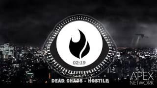 [TRAP] Dead Chaos - Hostile [FREE DOWNLOAD]