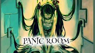 Nightcore - Panic Room (Au/Ra)