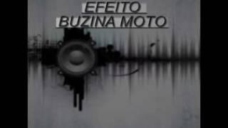 EFEITO BUZINA MOTO