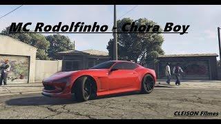 GTA-V MC Rodolfinho - Chora Boy