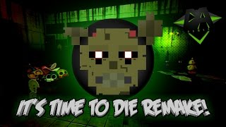 IT'S TIME TO DIE OFFICIAL REMAKE (FNAF 3 Song) - DAGames