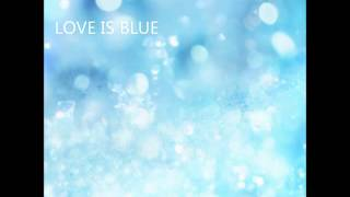 LOVE IS BLUE(COVER)
