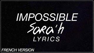 Impossible (French version) -  Sara'h Lyrics/Paroles (James Arthur/Shontelle Cover)