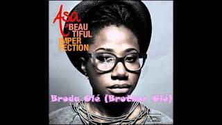 Broda olé (Brother olé) - ASA