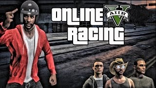 Grand Theft Auto 5 Online Gameplay - Racing 10 Speeds Feat QJB, NinjaNoob and Mrsomeonegaming