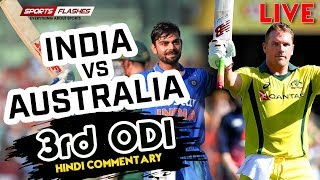 Live IND vs AUS 3rd ODI Cricket Match Commentary | Live Scores | SportsFlashes