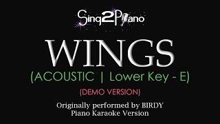 Wings (Lower Key - Piano karaoke demo) Birdy