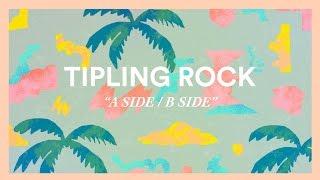 Tipling Rock - A Side / B Side [Visualizer]