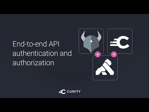 Using Curity, OPA and Kong for end-to-end API authentication and authorization