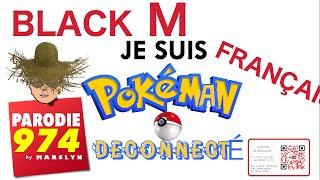 BLACK  M - JE SUIS  FRANÇAIS - PARODIE 974