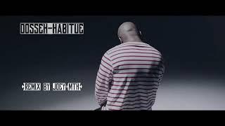 Dosseh - Habitué (REMIXTRAP)