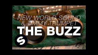 New World Sound & Timmy Trumpet - The Buzz (Original Mix)