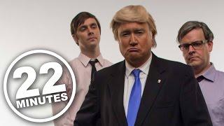 Donald Trump - I'm Too Sexist (Parody) | 22 Minutes