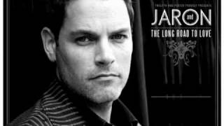 Jaron and The Long Road To Love - Without a Woman I Love