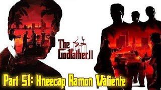 The Godfather™ II - Part 51: Kneecap Ramon Valiente (Hit #33)