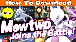 How To Download Mewtwo in Super Smash Bros for Nintendo 3DS
