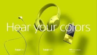 Sony Headphones h.ear on™,h.ear in™ and Walkman® A series Official Design Video