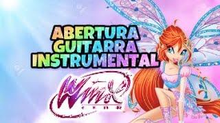 WINX AVENTURA MAGICA: ABERTURA (VERSÃO GUITARRA)