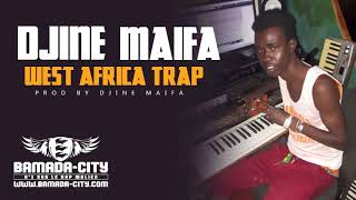DJINE MAIFA - WEST AFRICA TRAP (Intrumental)