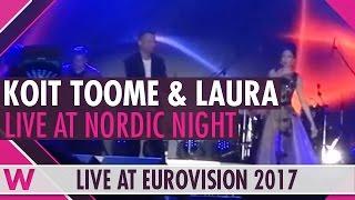 "Koit Toome & Laura (Estonia 2017) ""Verona"" LIVE @ Nordic Night"