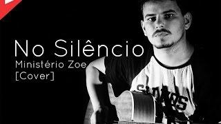 No Silêncio - Ministério Zoe (Cover) [HD]