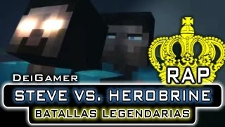 STEVE VS. HEROBRINE | BATALLAS LEGENDARIAS RAP