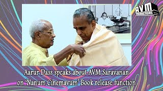 Aarur Dass Speaks about AVM Saravanan on 'Nanum Cinemavum' Book Release function